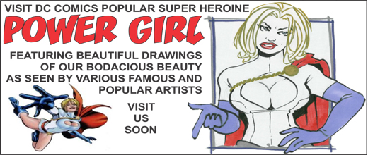 a histroy and a collection of original POWERGIRL artwork by various professionals and fans.